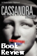 Cassandra, Chanting - a novel
