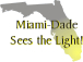 Miami Sees the Light