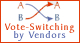 Vote-Switching by Vendors